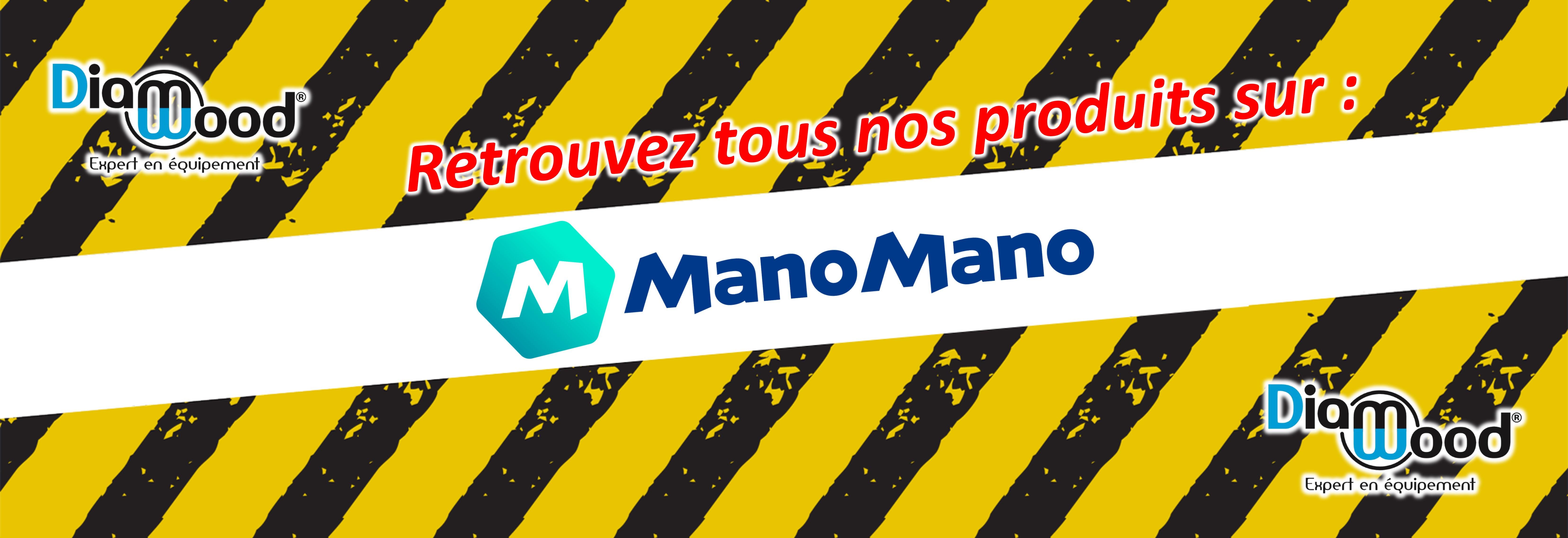 Achetez tous nos produits sur Mano Mano !